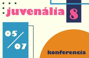 Juvenália VIII. konferencia a Magyar műhelyben - felhívás
